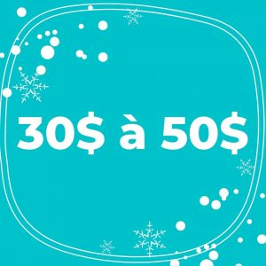 30$ à 50$