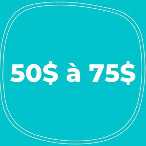 50$ à 75$
